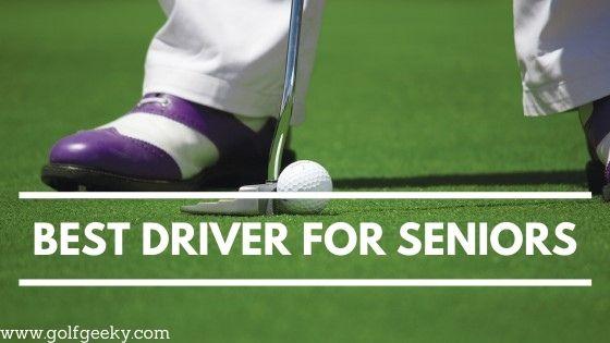 Best Driver for Seniors