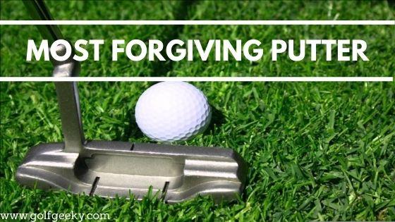 Most Forgiving Putter