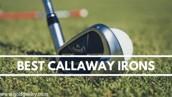 Best Callaway Irons